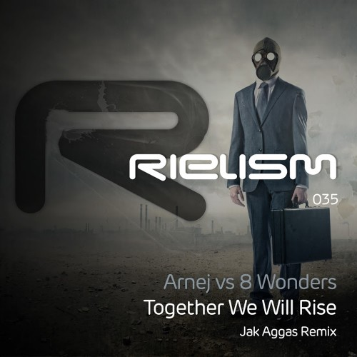 Arnej vs 8 Wonders - Together We Will Rise (Jak Aggas Remix) (2017)