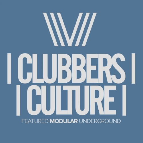 Clubbers Culture: Featured Modular Underground (2017)