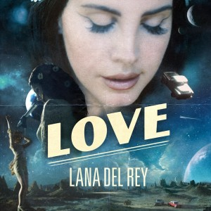 Lana Del Rey - Love (Single) (2017)