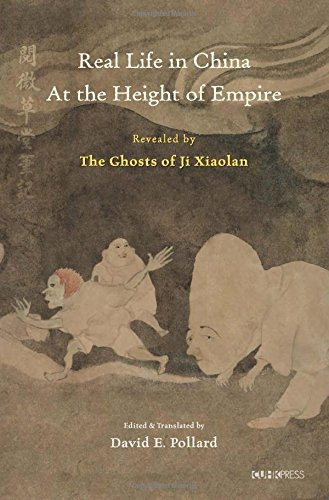 Real Life in China at the Height of Empire Revealed by the Ghosts of Ji Xiaolan