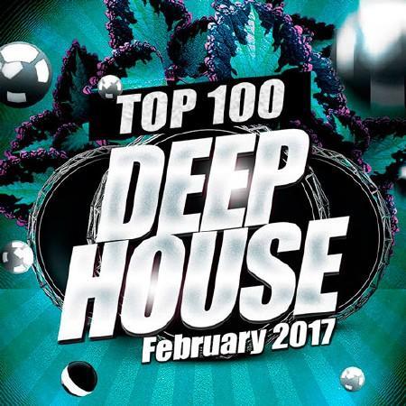 Top 100 Deep House (February 2017) (2017)