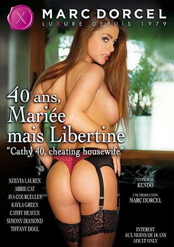 Кэти 40, Изменяющая Домохозяйка / 40 ans, Mariee mais Libertine / Cathy 40, cheating housewife (2014) DVDRip