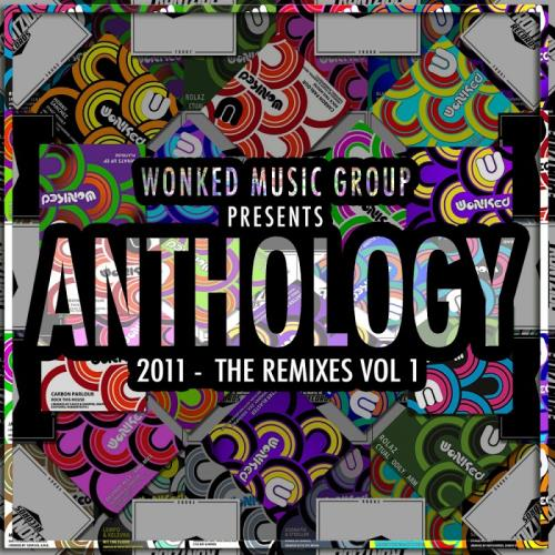 WoNKed Music Group Presents: Anthology: 2011 The R