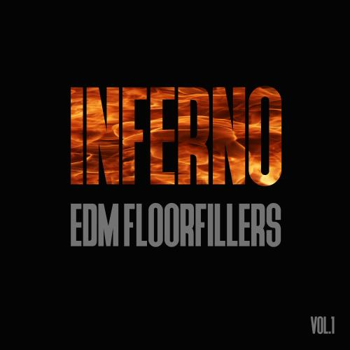 Inferno EDM Floorfillers, Vol. 1 (2017)