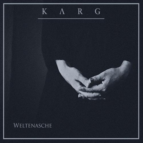 Karg - Weltenasche (2016)