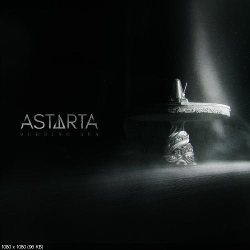 Astarta - Burning Sea [Single] (2017)