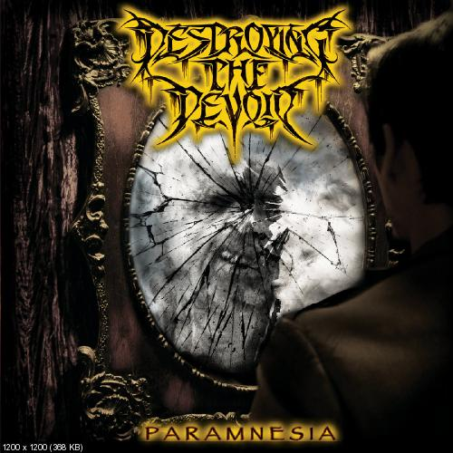 Destroying The Devoid - Paramnesia (2016)