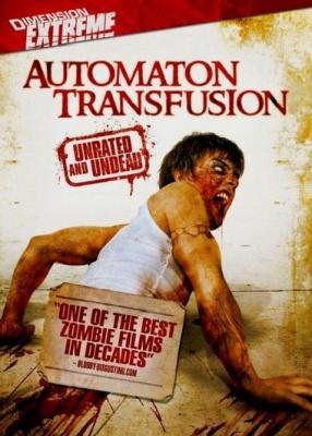 Слияние с зомби / Automaton Transfusion (2006) BDRip 1080p