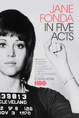 Джейн Фонда: Жизнь в пяти актах / Jane Fonda in Five Acts (2018)