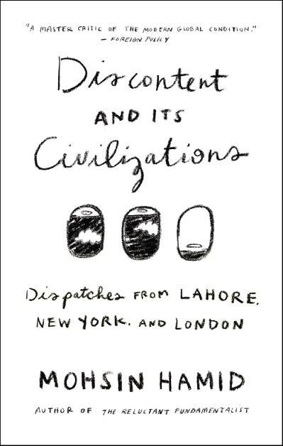Discontent and its Civilizations Dispatches