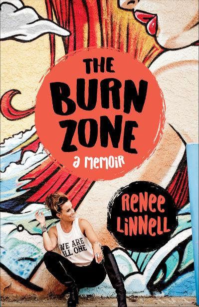 The Burn Zone A Memoir