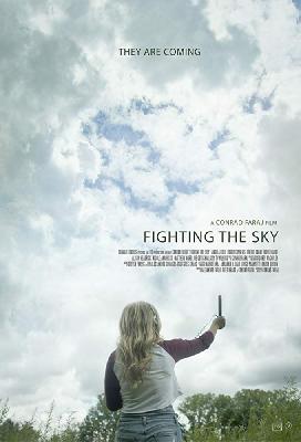 Сражаясь с небесами / Fighting the Sky (2018)