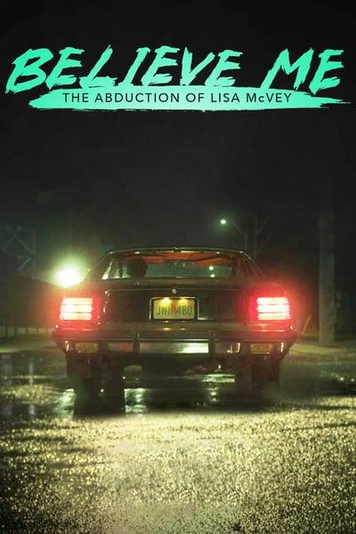 Believe Me The Abduction Of Lisa Mcvey 2018 720P Hdtv X264-w4f