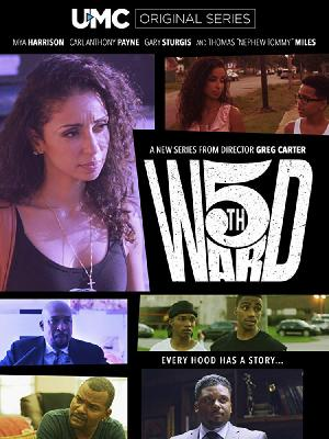 Фифт Уорд / 5th Ward: The Movie (2018)