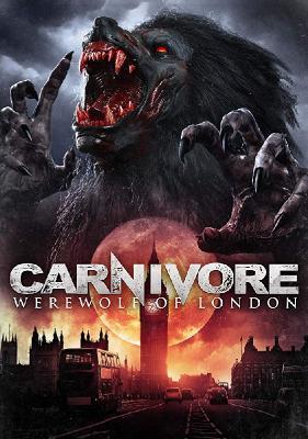 Плотоядная: Оборотень Лондона / Carnivore: Werewolf of London (2017)