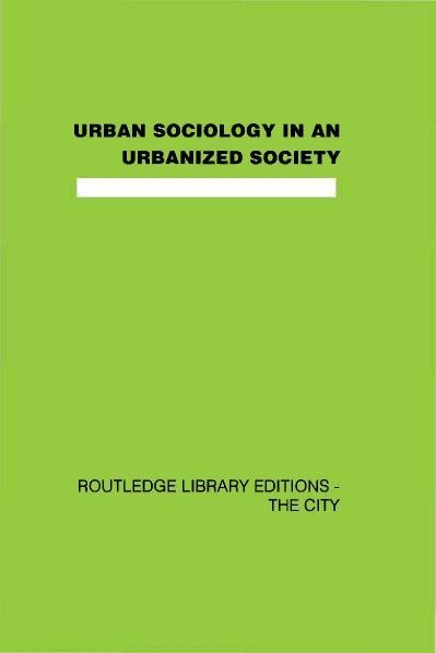 Urban Sociology and Urbanized Society