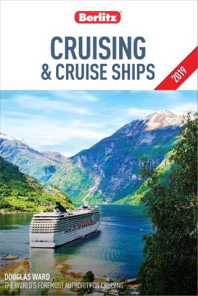 Berlitz Cruising and Cruise Ships 2019 (Berlitz Cruise Guide), 27th Edition